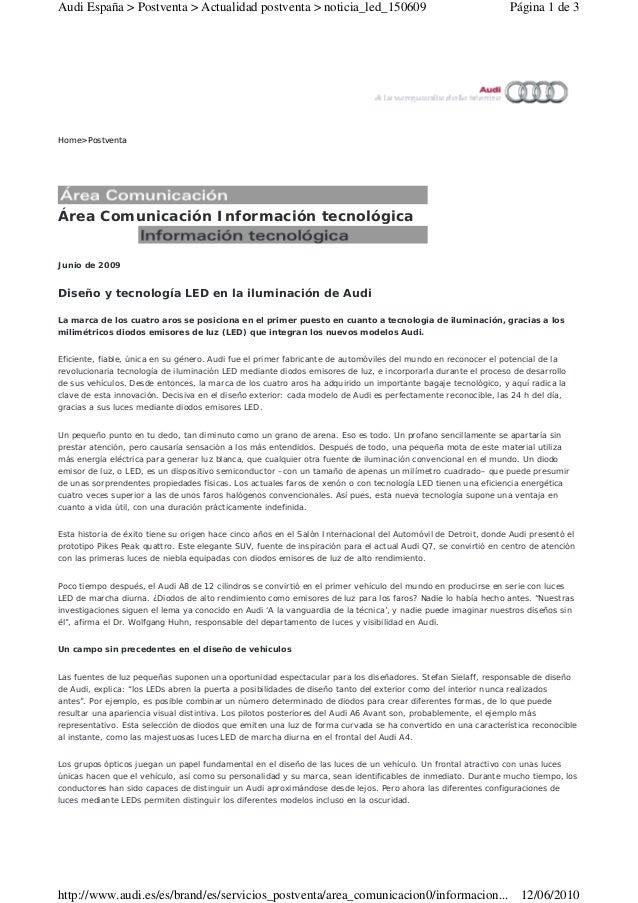 Home>Postventa Área Comunicación Información tecnológica Junio de 2009 Diseño y tecnología LED en la iluminación de Audi L...