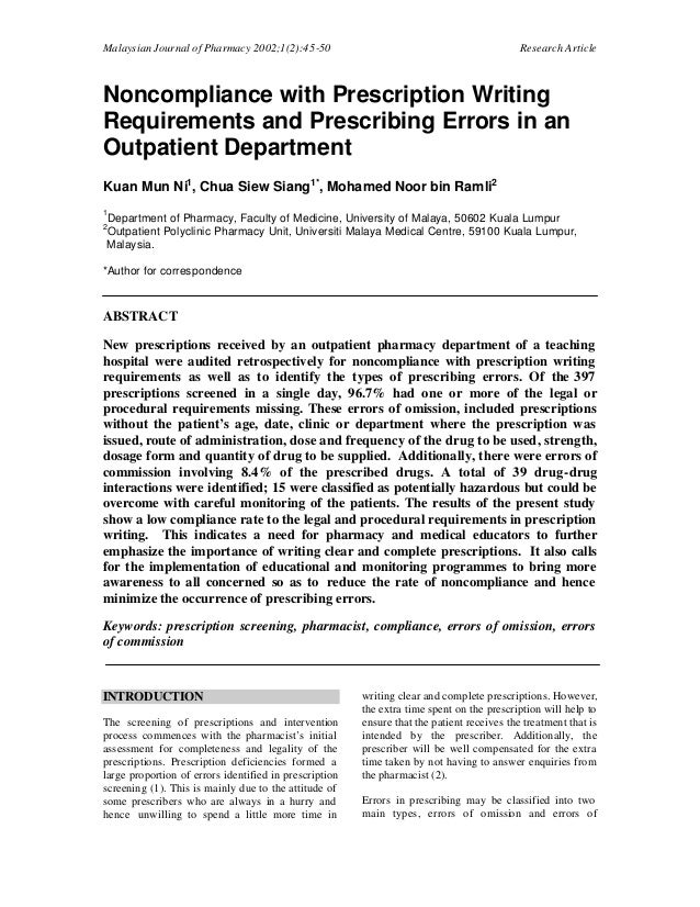 Malaysian Journal of Pharmacy 2002;1(2):45-50 Research Article Noncompliance with Prescription Writing Requirements and Pr...
