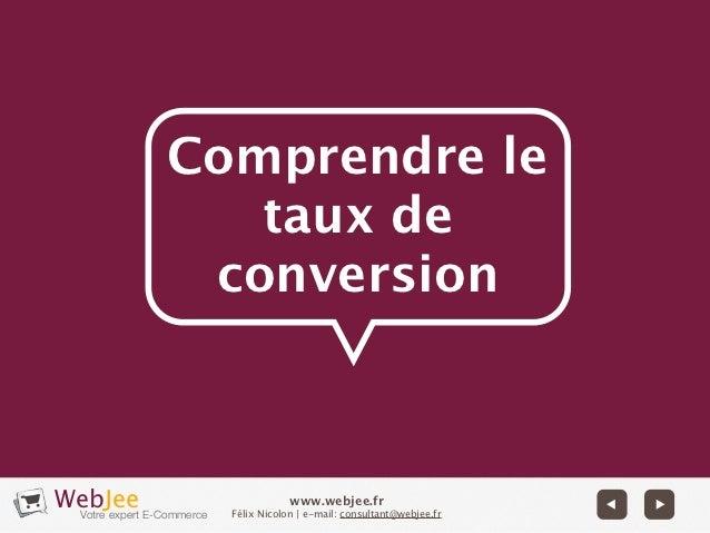 Comprendre le               taux de             conversionWebJee E-Commerce Votre expert                                ww...