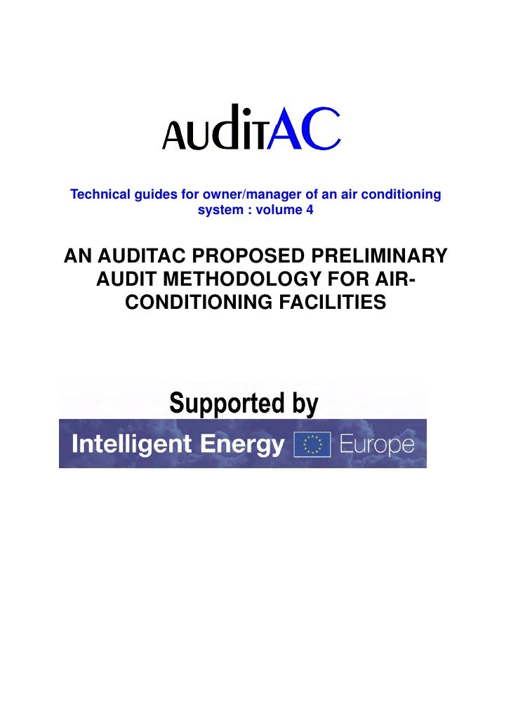 Technical guides for owner/manager of an air conditioning                    system : volume 4AN AUDITAC PROPOSED PRELIMIN...