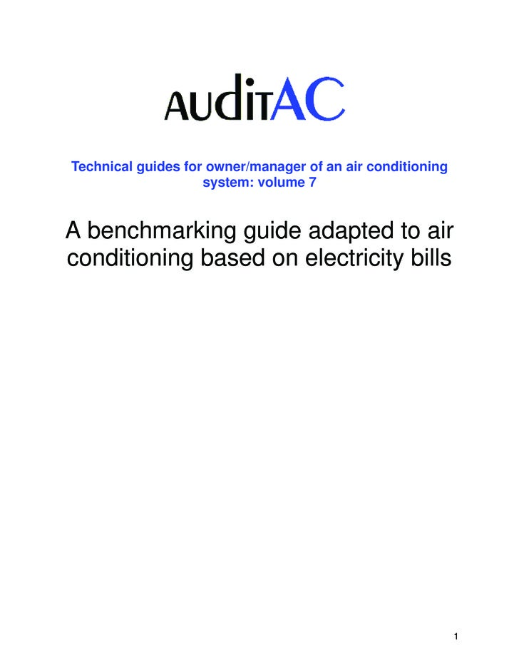 Technical guides for owner/manager of an air conditioning                    system: volume 7A benchmarking guide adapted ...