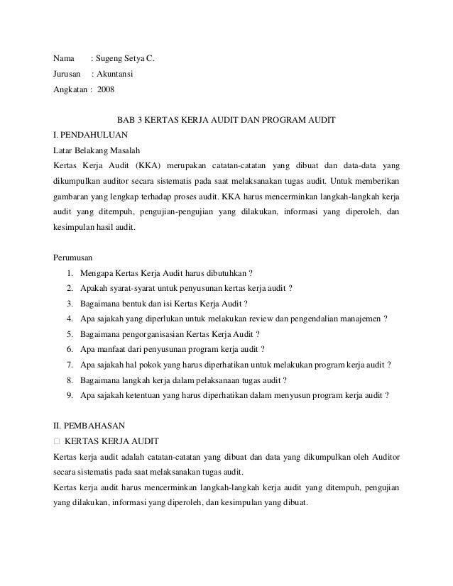 Nama      : Sugeng Setya C.Jurusan   : AkuntansiAngkatan : 2008                  BAB 3 KERTAS KERJA AUDIT DAN PROGRAM AUDI...