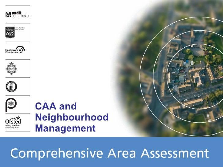 CAA and Neighbourhood Management