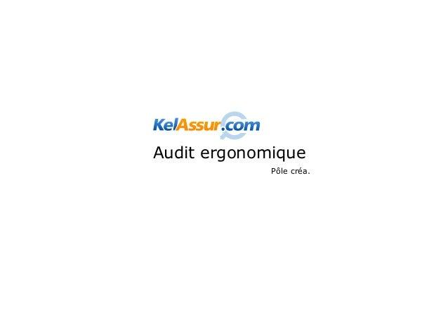 - Rapport d'audit ergonomique de la page «DevisMutuelle» du site KelAssur.comCritèreObjectifRecommandation                ...