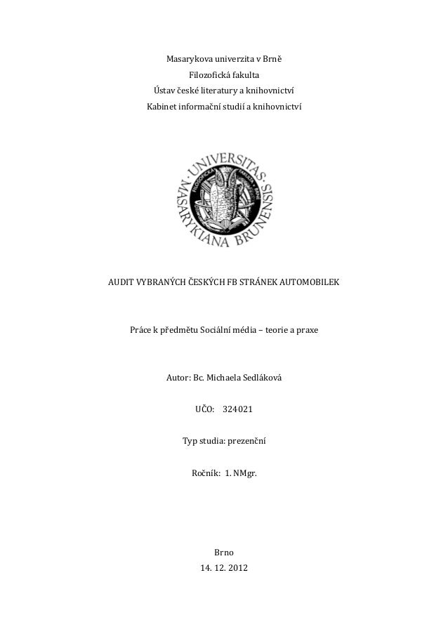 Masarykova univerzita v Brně                   Filozofická fakulta          Ústav české literatury a knihovnictví        K...