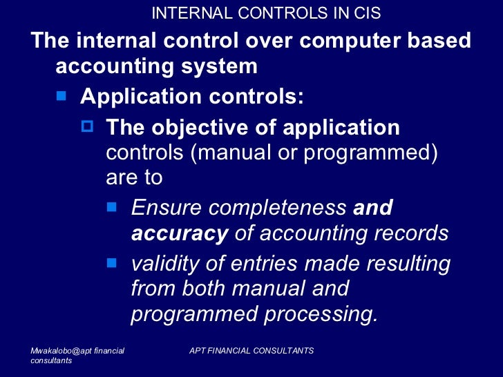 auditing in cis environment Learners should be able to describe and apply the framework of the audit strategy in a cis environment and explain risk-based auditing as well as list the.