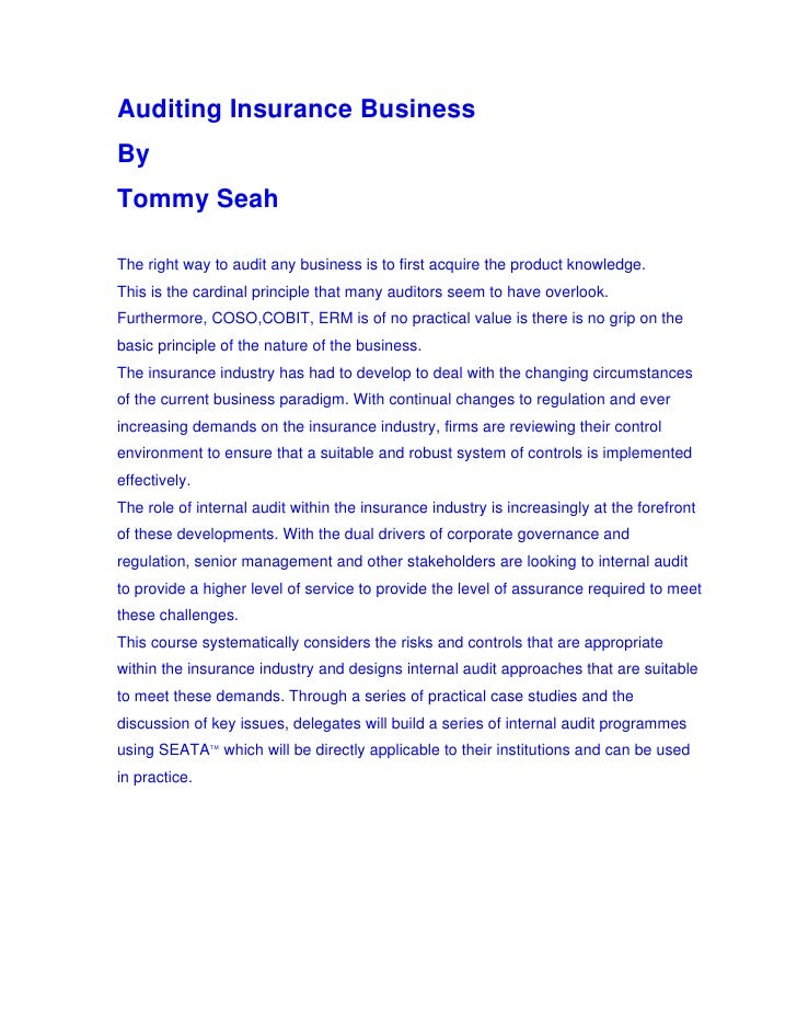 Auditing Insurance Business By Tommy Seah  The right way to audit any business is to first acquire the product knowledge. ...