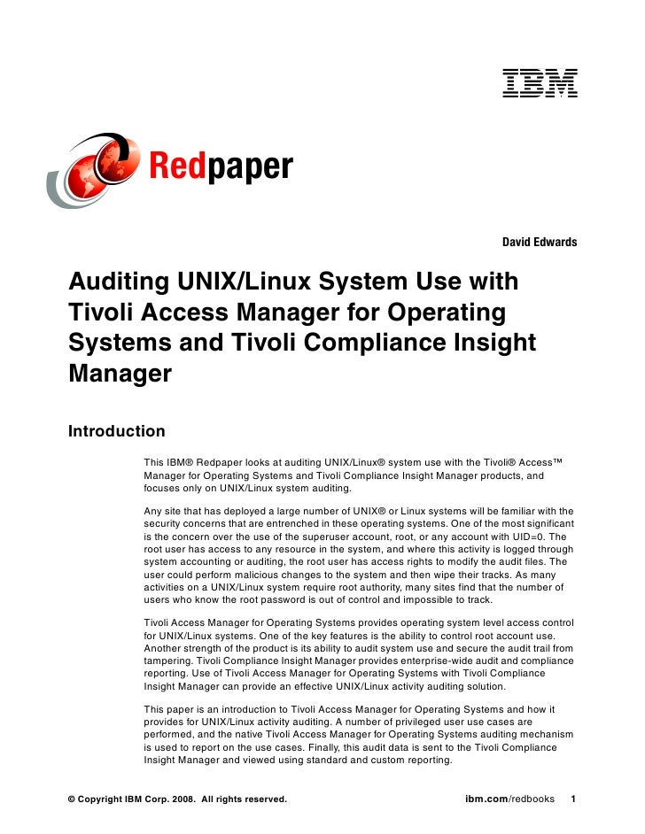 Auditing unix linux system use with tivoli access manager for operating systems and tivoli compliance insight manager redp4402