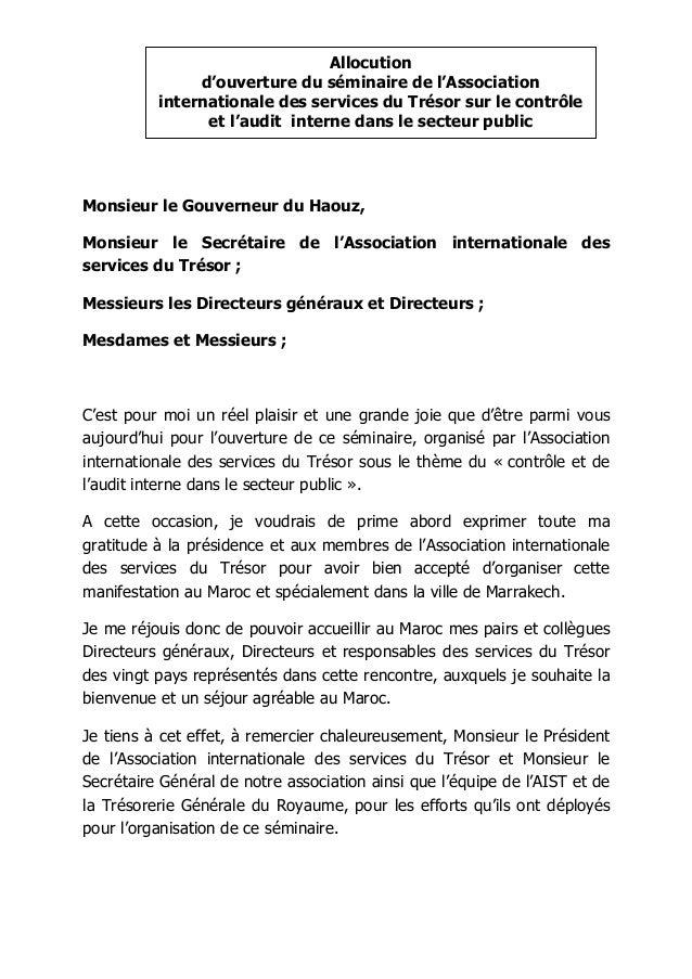 Monsieur le Gouverneur du Haouz, Monsieur le Secrétaire de l'Association internationale des services du Trésor ; Messieurs...