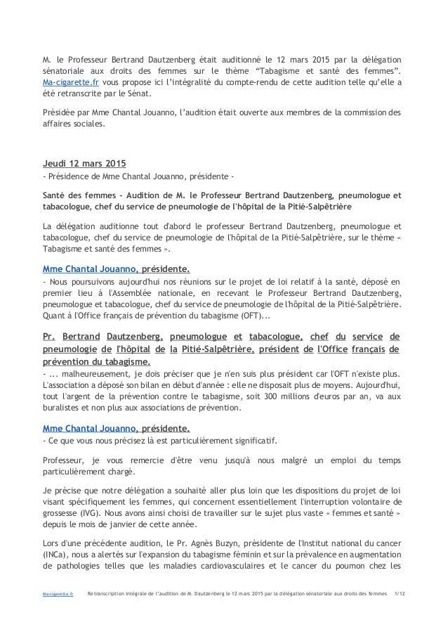 M. le Professeur Bertrand Dautzenberg était auditionné le 12 mars 2015 par la délégation sénatoriale aux droits des femmes...