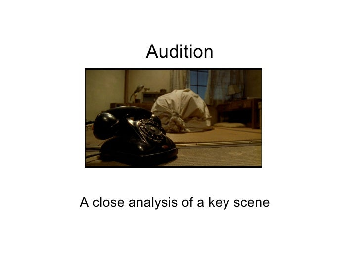 AuditionA close analysis of a key scene
