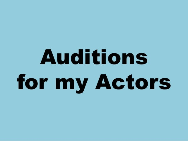 Auditionsfor my Actors