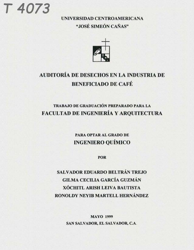 """T4073      UNIVERSIDAD CENTROAMERICANA                 """"JOSÉ SIMEÓN CAÑAS""""   AUDITORÍA DE DESECHOS EN LA INDUSTRIA DE     ..."""