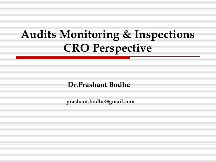Audit monitoring and inspections cro perspectives
