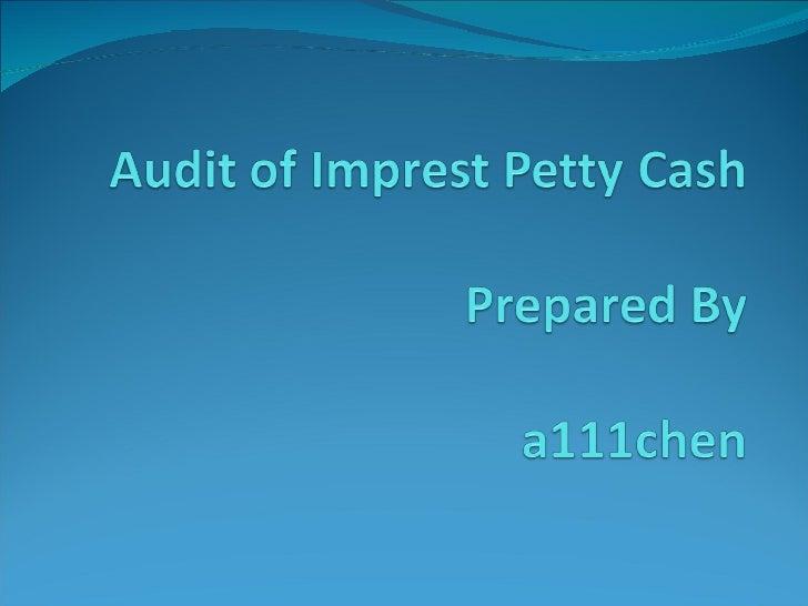 Audit Of Imprest Petty Cash