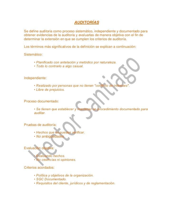 AUDITORÍASSe define auditoria como proceso sistemático, independiente y documentado paraobtener evidencias de la auditoría...