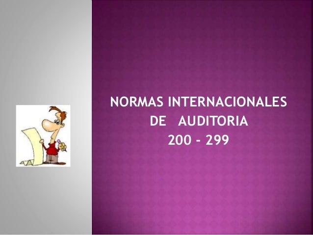 NORMAS INTERNACIONALES DE AUDITORIA 200 - 299