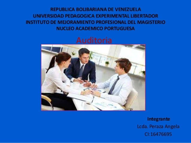 REPUBLICA BOLIBARIANA DE VENEZUELA UNIVERSIDAD PEDAGOGICA EXPERIMENTAL LIBERTADOR INSTITUTO DE MEJORAMIENTO PROFESIONAL DE...