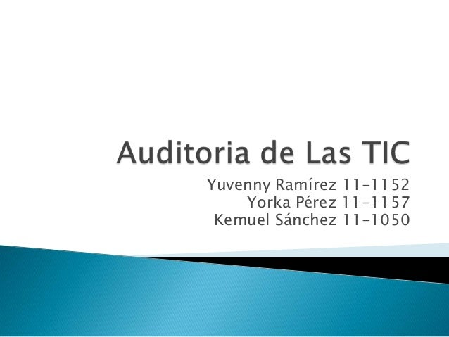 Yuvenny Ramírez 11-1152 Yorka Pérez 11-1157 Kemuel Sánchez 11-1050