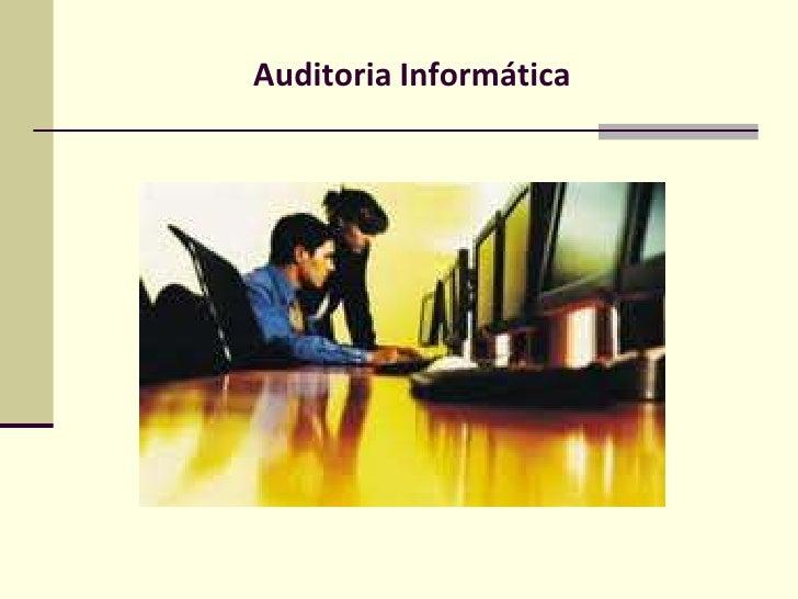 Auditoria Informatica Exposicion - CURNE - UASD.pptx