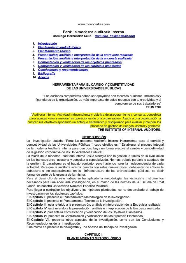 www.monografias.com Perú: la moderna auditoría interna Domingo Hernandez Celis domingo_hc@hotmail.com 1. Introducción 2. P...