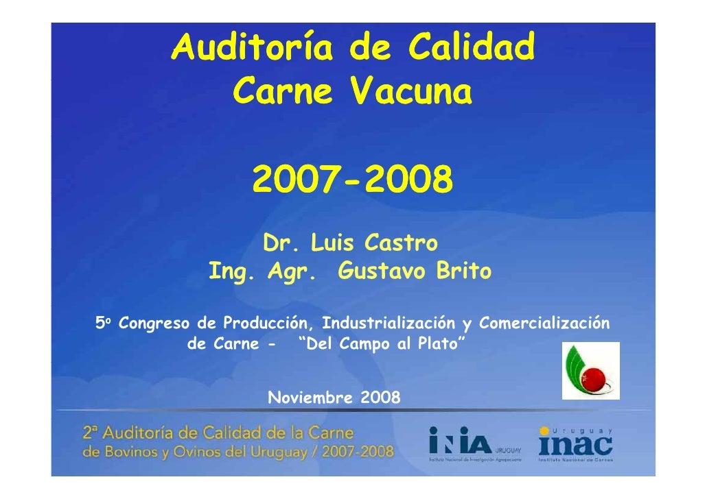 Auditoría de Calidad             Carne Vacuna             C      V                     2007-                    2007-2008 ...