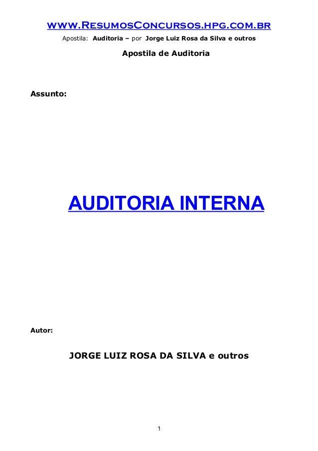www.ResumosConcursos.hpg.com.br Apostila: Auditoria – por Jorge Luiz Rosa da Silva e outros Apostila de Auditoria Assunto:...