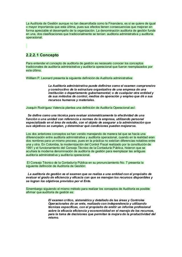 La Auditoria de Gestión aunque no tan desarrollada como la Financiera, es si se quiere de igual o mayor importancia que es...
