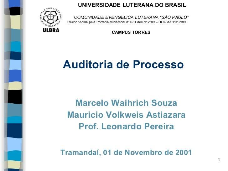 """UNIVERSIDADE LUTERANA DO BRASIL    COMUNIDADE EVENGÉLICA LUTERANA """"SÃO PAULO"""" Reconhecida pela Portaria Ministerial nº 681..."""