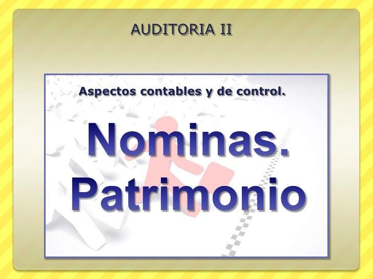 AUDITORIA IIAspectos contables y de control.