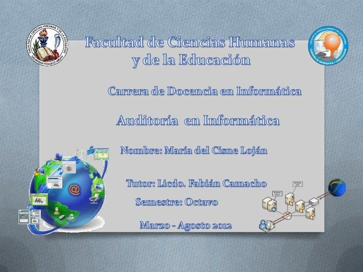 ObjetivosO Características de la informática y  auditoríaO Analizar de la eficiencia de los sistemas  informáticosO Verifi...