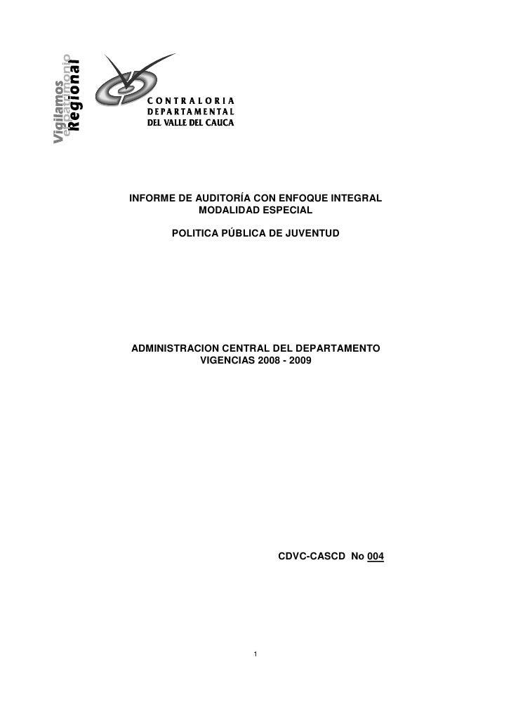 INFORME DE AUDITORÍA CON ENFOQUE INTEGRAL           MODALIDAD ESPECIAL      POLITICA PÚBLICA DE JUVENTUDADMINISTRACION CEN...