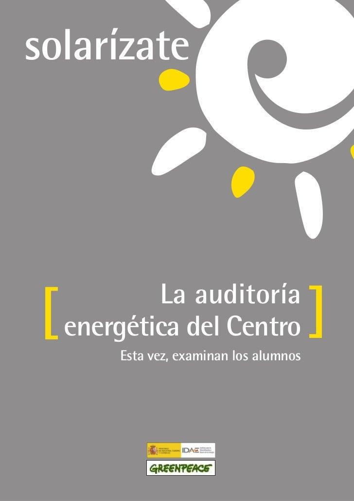La auditoría]   energética del Centro                ]        Esta vez, examinan los alumnos
