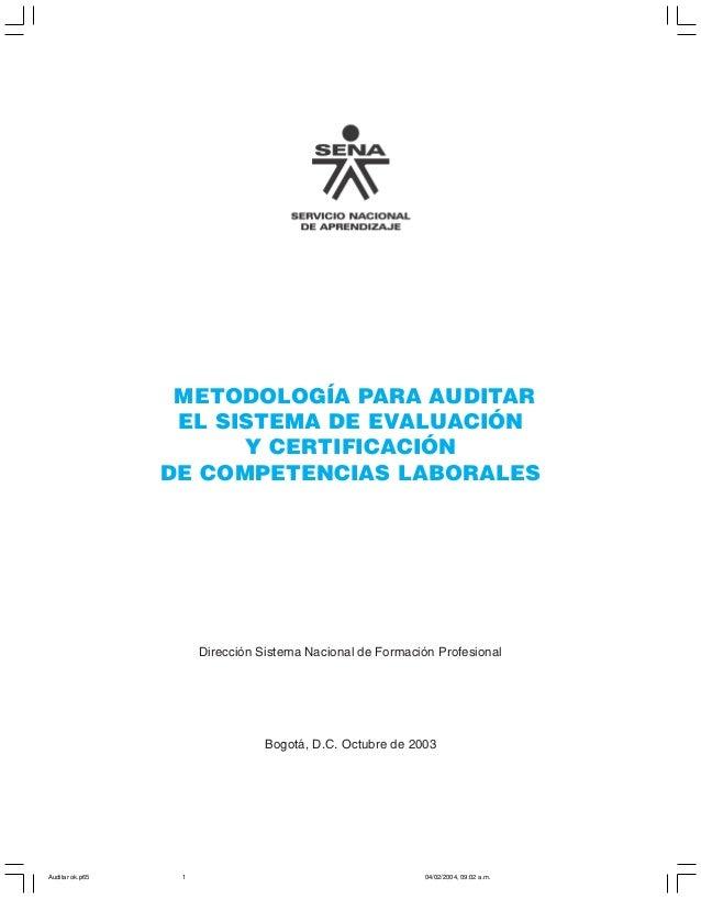 METODOLOGÍA PARA AUDITAR EL SISTEMA DE EVALUACIÓN Y CERTIFICACIÓN DE COMPETENCIAS LABORALES                  METODOLOGÍA P...