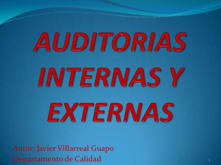 Autor: Javier Villarreal GuapoDepartamento de Calidad          1