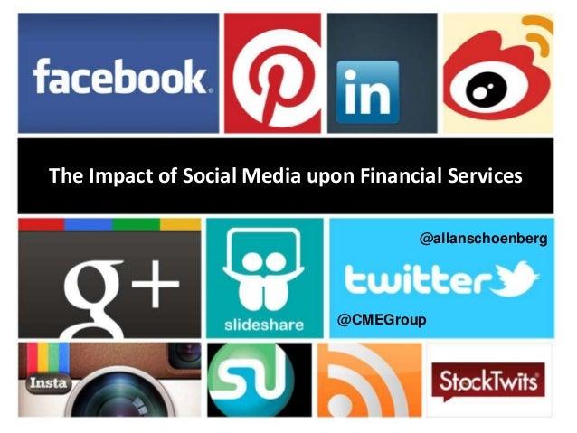 The Impact of Social Media upon Financial Services -- IACON 2013