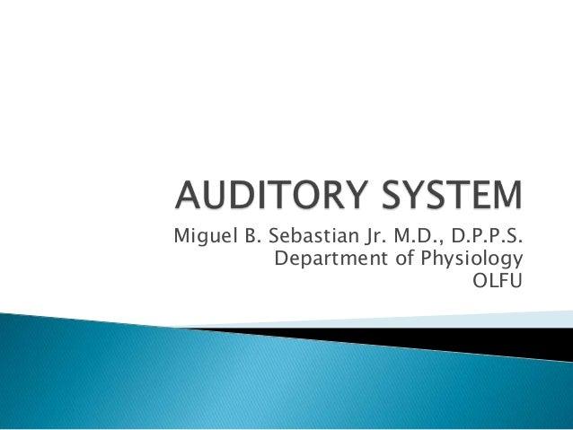 Miguel B. Sebastian Jr. M.D., D.P.P.S.           Department of Physiology                                OLFU