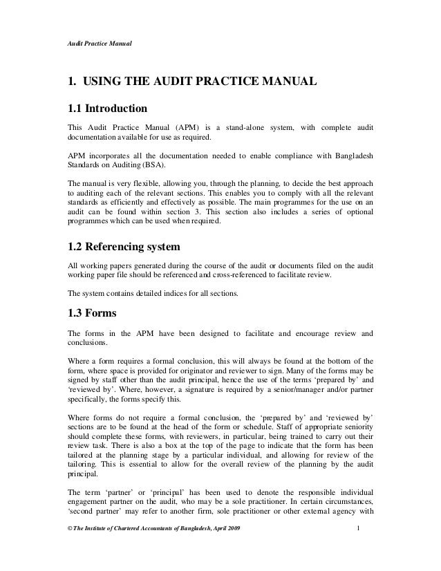 Audit Practice Manual © The Institute of Chartered Accountants of Bangladesh, April 2009 1 1. USING THE AUDIT PRACTICE MAN...