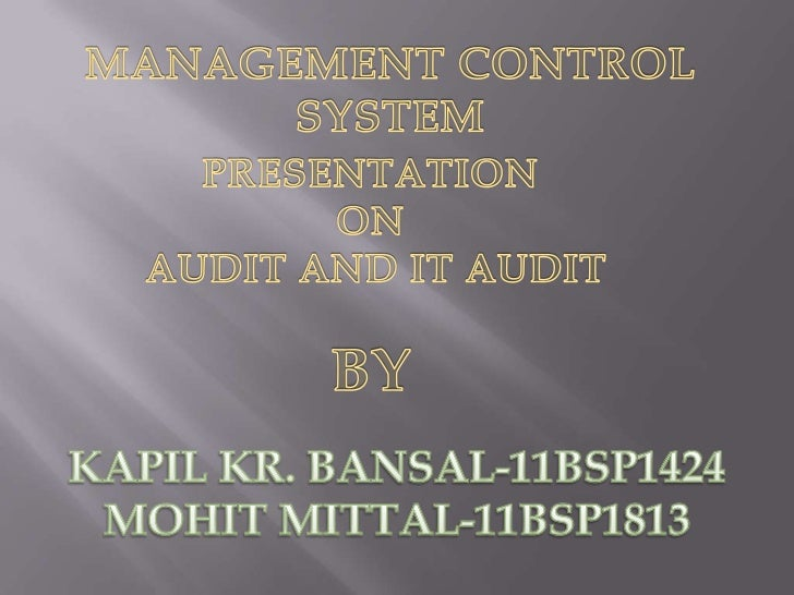 Audits       are    performed        to    ascertainthe validity and reliability of information; also toprovide an assessm...