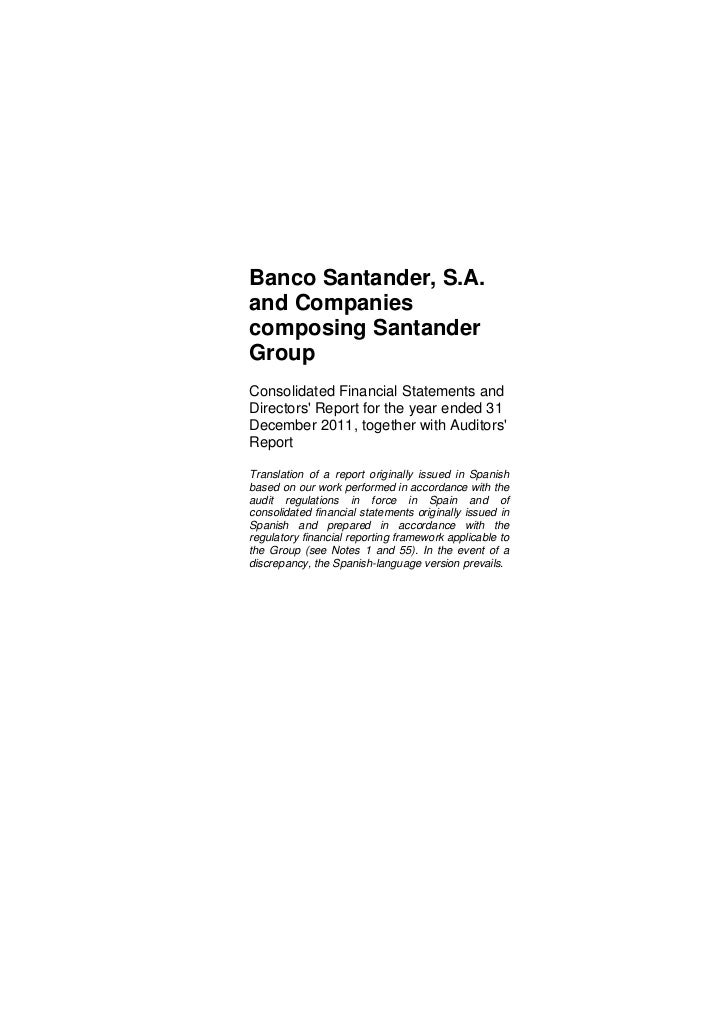Banco Santander, S.A.and Companiescomposing SantanderGroupConsolidated Financial Statements andDirectors Report for the ye...