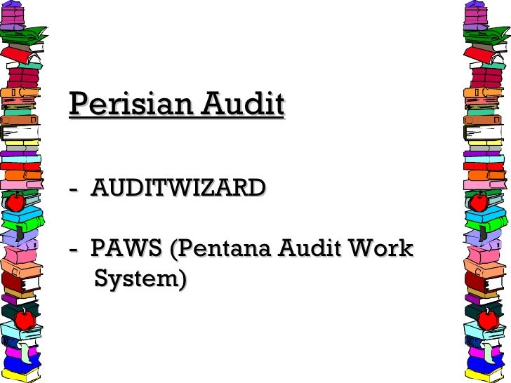 Perisian Audit -  AUDITWIZARD -  PAWS (Pentana Audit Work   System)