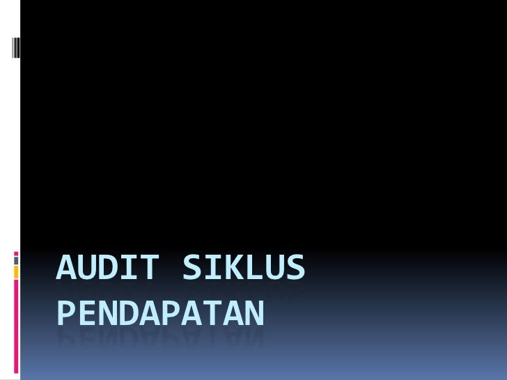 AUDIT SIKLUSPENDAPATAN