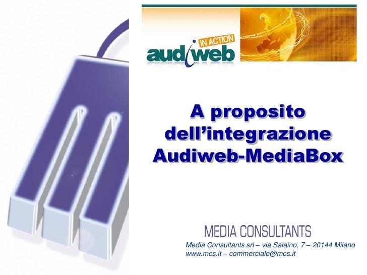 A proposito                                        dell'integrazione                                       Audiweb-MediaBo...