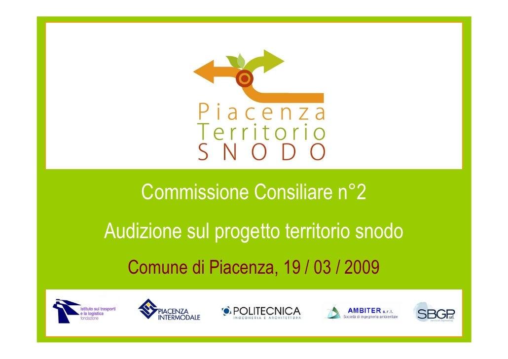 Audizione Commissione Consiliare n.2 del 19 marzo 2009