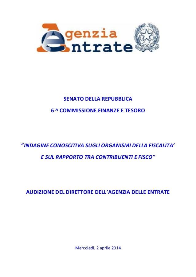 """SENATO DELLA REPUBBLICA 6 ^ COMMISSIONE FINANZE E TESORO """"INDAGINE CONOSCITIVA SUGLI ORGANISMI DELLA FISCALITA' E SUL RAPP..."""