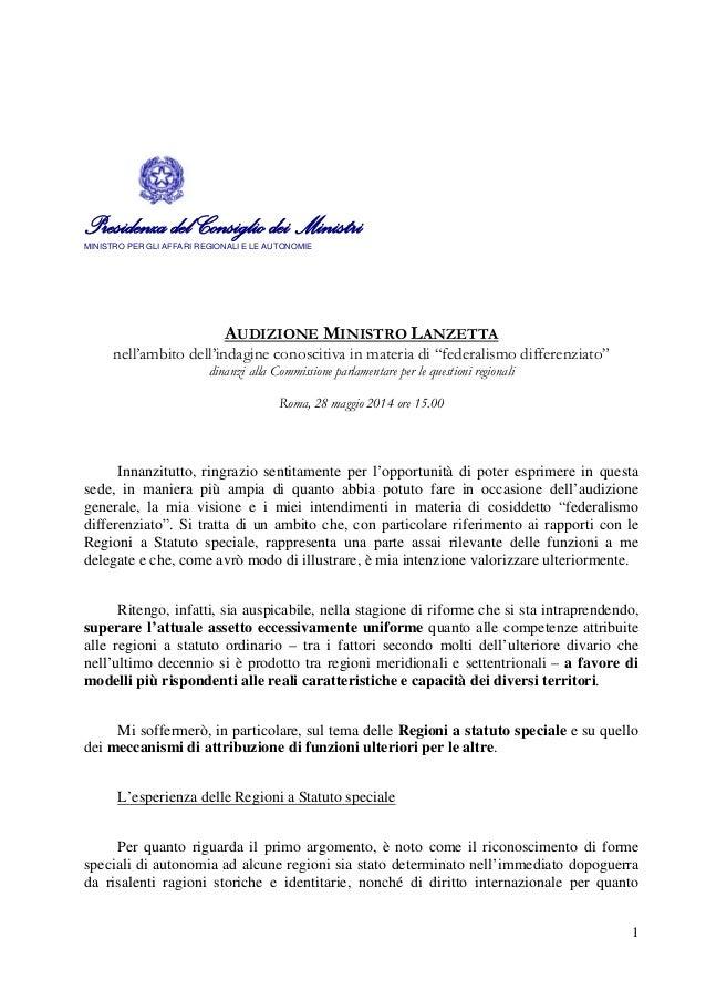 1 Presidenza del Consiglio dei MinistriMINISTRO PER GLI AFFARI REGIONALI E LE AUTONOMIE AUDIZIONE MINISTRO LANZETTA nell'a...