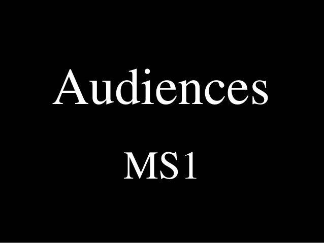 Audiences MS1