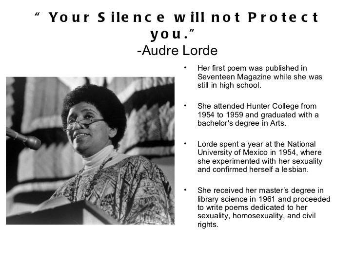 a literary analysis of power by adrienne rick and audre lorde Audrey geraldine lorde, better known as simply audre lorde, was an american civil rights activist, author and feminist of caribbean descent, who is lorde was an extremely important social activist of her time and continued to be so for the majority of her life the combination of a political activist and.