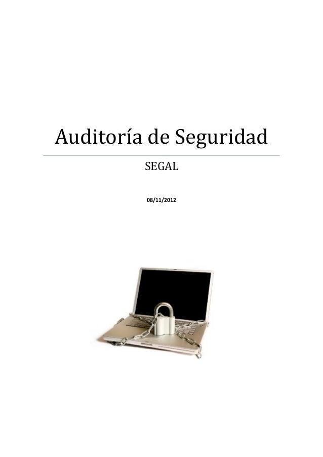 Auditoría de Seguridad         SEGAL         08/11/2012