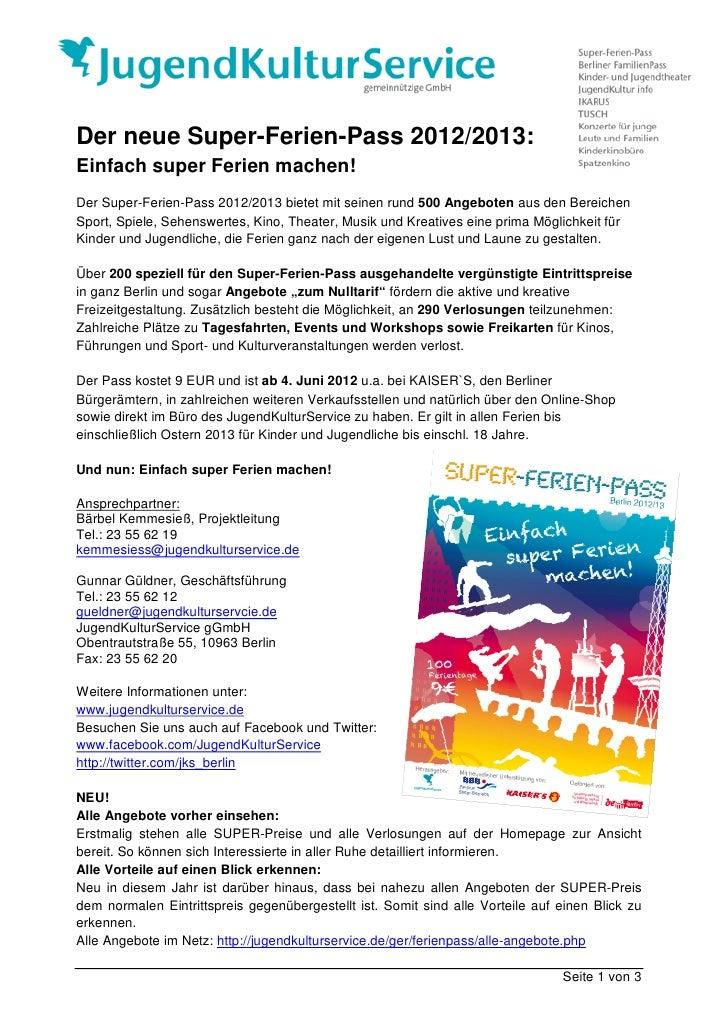 Der neue Super-Ferien-Pass 2012/2013:Einfach super Ferien machen!Der Super-Ferien-Pass 2012/2013 bietet mit seinen rund 50...